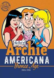The Best Of Archie Americana Vol. 3: Bronze Age by Archie Superstars