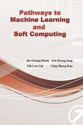 Pathways to Machine Learning and Soft Computing by Jyh-Horng Jeng image