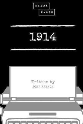 1914 (6x9 Softcover) by John French