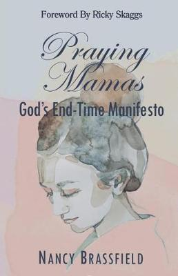 Praying Mamas by Nancy Brassfield