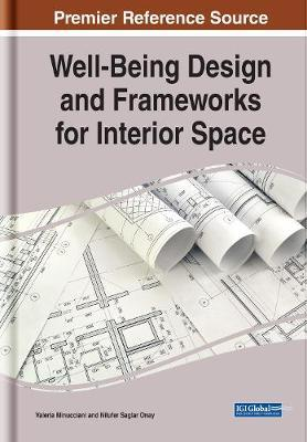 Well-Being Design and Frameworks for Interior Space by Valeria Minucciani
