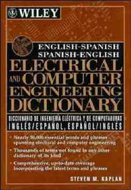 English/Spanish, Spanish/English Electrical and Computer Engineering Dictionary by Steven M. Kaplan image