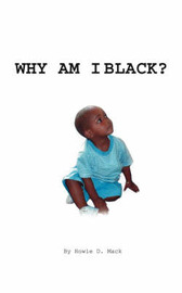 Why Am I Black? by Howie D. Mack image