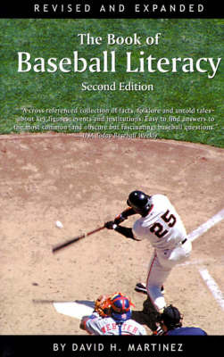 The Book of Baseball Literacy by David H. Martinez image
