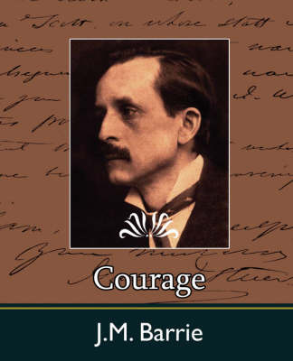 Courage by J.M.Barrie image