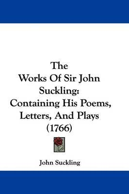 an analysis of sir john sucklings play aglaura Why so pale and wan [fond] lover analysis a literary analysis, by michael felty why so pale and wan is a song from sir john sucklings play, agulara.