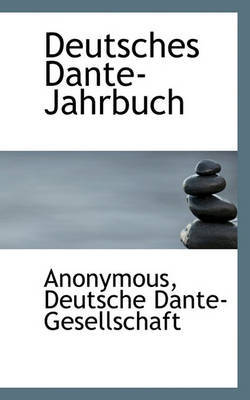 Deutsches Dante-Jahrbuch by * Anonymous