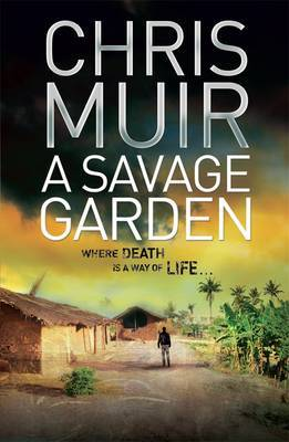 A Savage Garden by Chris Muir