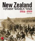 New Zealand and the First World War: 1914-1919 by Damien Fenton