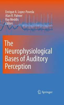 The Neurophysiological Bases of Auditory Perception image