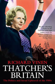 Thatcher's Britain by Richard Vinen image