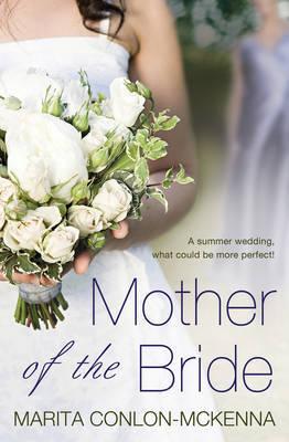 Mother of the Bride by Marita Conlon-McKenna