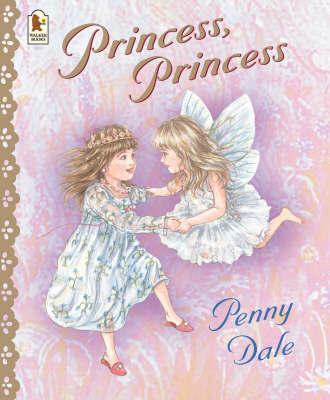 Princess, Princess by Penny Dale image