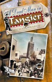 A Dead Man in Tangier by Michael Pearce image