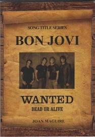 Bon Jovi by Joan Maguire