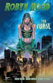 Robyn Hood: The Curse by Chuck Dixon