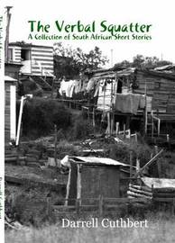 The Verbal Squatter by Darrell Cuthbert
