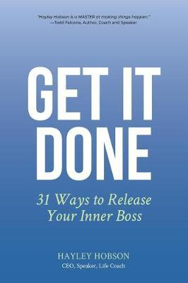 Get It Done by Hayley Hobson