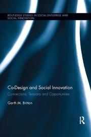 Co-design and Social Innovation by Garth Britton