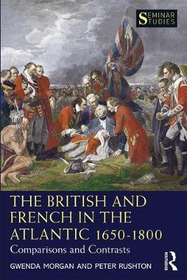 The British and French in the Atlantic 1650-1800 by Gwenda Morgan image