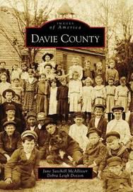Davie County, Nc by Jane Satchell McAllister