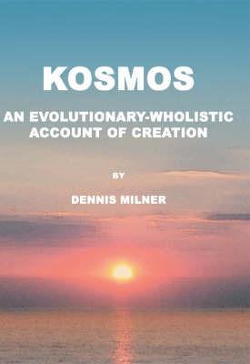 Kosmos by Dennis Milner