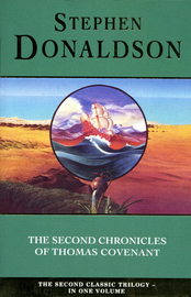 The Second Chronicles of Thomas Covenant (3 in 1 Volume) by Stephen Donaldson