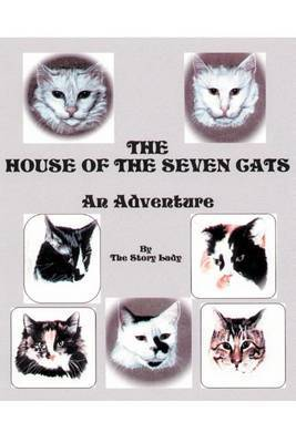 The House of the Seven Cats: An Adventure by Story Lady image