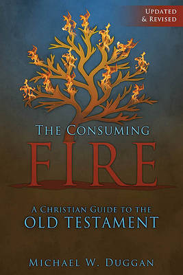The Consuming Fire by Michael Duggan