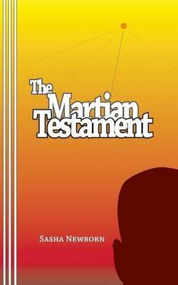 The Martian Testament by Sasha Newborn image