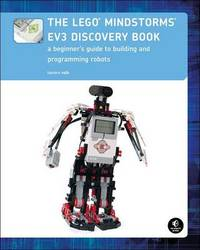 The Lego Mindstorms Ev3 Discovery Book by Laurens Valk