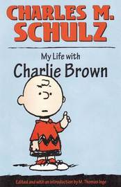 My Life with Charlie Brown by M.Thomas Inge image