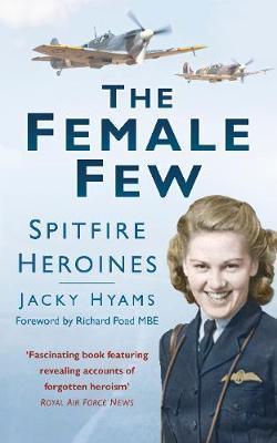 The Female Few by Jacky Hyams