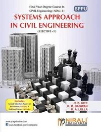 Systems Approach in Civil Engineering by K M Bagwan