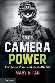 Camera Power by Mary D. Fan