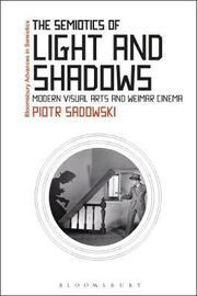 The Semiotics of Light and Shadows