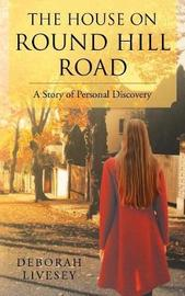 The House on Round Hill Road by Deborah Livesey image