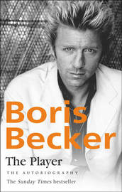 The Player: The Autobiography by Boris Becker image