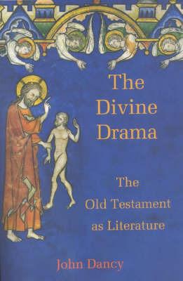 The Divine Drama by John Dancy