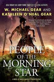 People of the Morning Star by Kathleen O Gear