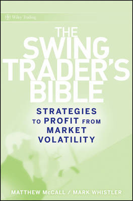The Swing Trader's Bible by Matthew McCall image