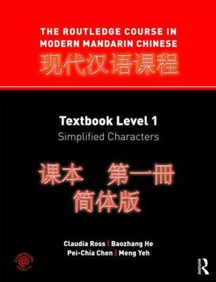 The Routledge Course in Modern Mandarin Chinese by Claudia Ross image