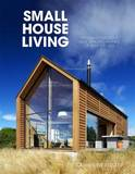 Small House Living by Catherine Foster