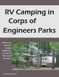RV Camping in Corps of Engineers Parks by Roundabout Publications