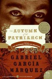 The Autumn of the Patriarch by Gabriel Garcia Marquez image