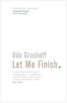 Let Me Finish by Udo Grashoff