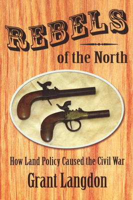 Rebels of the North by Grant Langdon image