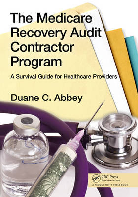 The Medicare Recovery Audit Contractor Program by Duane C Abbey image