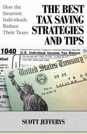 The Best Tax Saving Strategies and Tips by Scott Jefferys