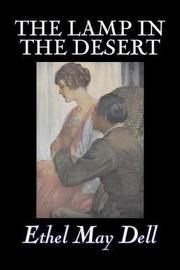 The Lamp in the Desert by Ethel May Dell image